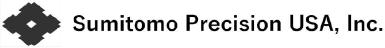 Sumitomo Precision USA, Inc.